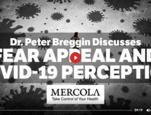 How Fear is Being Used to Strip Away Your Freedom. by Dr.Mercola